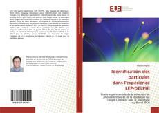 Copertina di Identification des particules dans l'expérience LEP-DELPHI