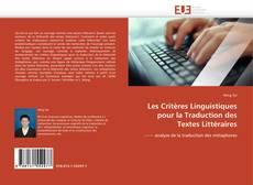 Borítókép a  Les Critères Linguistiques pour la Traduction des Textes Littéraires - hoz