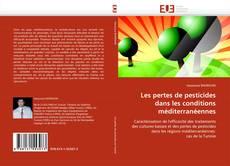 Portada del libro de Les pertes de pesticides dans les conditions méditerranéennes