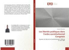 Bookcover of Les libertés publiques dans l'ordre constitutionnel Congolais