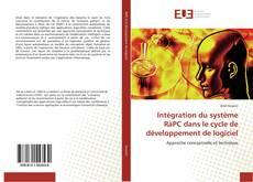 Copertina di Intégration du système RàPC dans le cycle de développement de logiciel