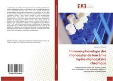 Borítókép a  Immuno-phénotype des monocytes de leucémie myélo-monocytaire chronique - hoz