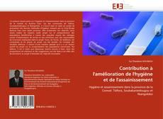 Bookcover of Contribution à l'amélioration de l'hygiène et de l'assainissement