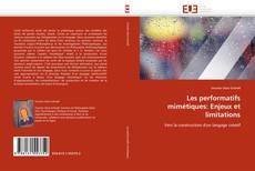 Couverture de Les performatifs mimétiques: Enjeux et limitations