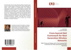 Portada del libro de Cross-layered QoS Framework for Next Generation Wireless Networks