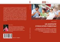 Borítókép a  UN DISPOSITIF D'EDUCATION PARENTALE - hoz