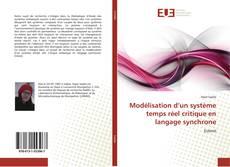 Couverture de Modélisation d'un système temps réel critique en langage synchrone