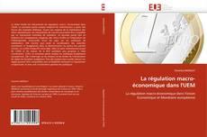 Capa do livro de La régulation macro-économique dans l'UEM