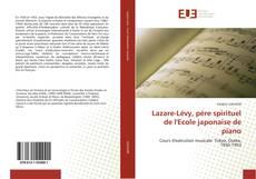 Обложка Lazare-Lévy, père spirituel de l'Ecole japonaise de piano