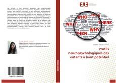 Copertina di Profils neuropsychologiques des enfants à haut potentiel