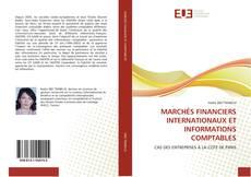 Capa do livro de MARCHÉS FINANCIERS INTERNATIONAUX ET INFORMATIONS COMPTABLES