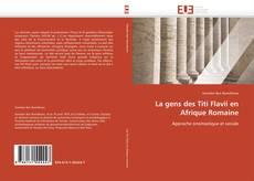 Bookcover of La gens des Titi Flavii en Afrique Romaine