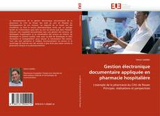 Couverture de Gestion électronique documentaire appliquée en pharmacie hospitalière