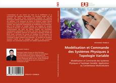 Buchcover von Modélisation et Commande des Systèmes Physiques à Topologie Variable
