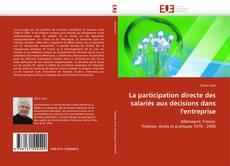 Capa do livro de La participation directe des salariés aux décisions dans l'entreprise