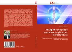 Buchcover von PPARβ et remodelage musculaire: implications thérapeutiques
