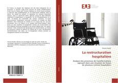 Buchcover von La restructuration hospitalière