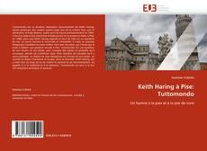 Bookcover of Keith Haring à Pise: Tuttomondo
