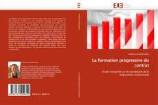 Buchcover von La formation progressive du contrat