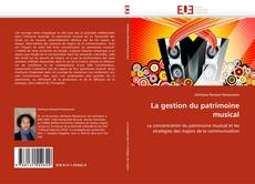 Bookcover of La gestion du patrimoine musical