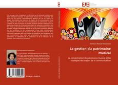 Borítókép a  La gestion du patrimoine musical - hoz