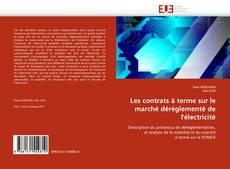 Обложка Les contrats à terme sur le marché déréglementé de l'électricité
