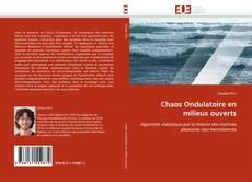 Chaos Ondulatoire en milieux ouverts kitap kapağı