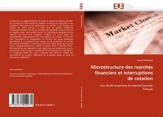 Copertina di Microstructure des marchés financiers et interruptions de cotation