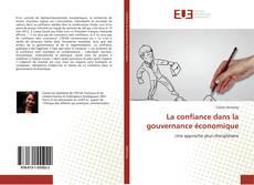 Bookcover of La confiance dans la gouvernance économique