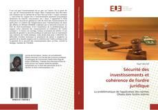 Bookcover of Sécurité des investissements et cohérence de l'ordre juridique