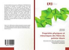 Buchcover von Propriétés physiques et mécaniques des fibres du palmier doum