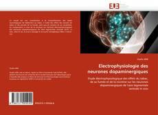 Bookcover of Electrophysiologie des neurones dopaminergiques