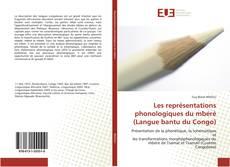 Bookcover of Les représentations phonologiques du mbérè (Langue bantu du Congo)