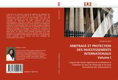 Buchcover von ARBITRAGE ET PROTECTION DES INVESTISSEMENTS INTERNATIONAUX Volume I