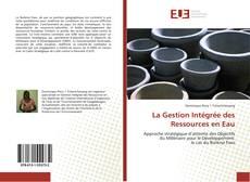 Couverture de La Gestion Intégrée des Ressources en Eau
