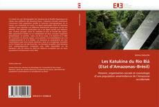 Bookcover of Les Katukina du Rio Biá (Etat d'Amazonas–Brésil)