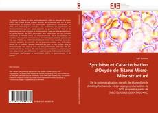 Synthèse et Caractérisation d'Oxyde de Titane Micro-Mésostructuré的封面
