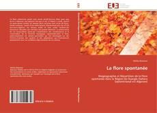 Bookcover of La flore spontanée