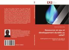 Обложка Ressources en eau et développement durable au sahel?