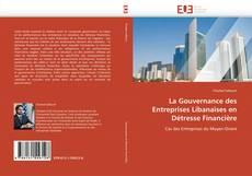 Bookcover of La Gouvernance des Entreprises Libanaises en Détresse Financière
