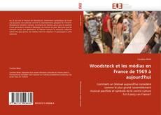 Buchcover von Woodstock et les médias en France de 1969 à aujourd'hui