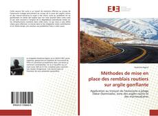 Bookcover of Méthodes de mise en place des remblais routiers sur argile gonflante