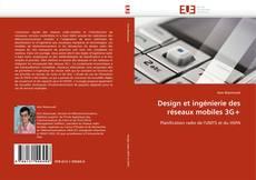 Buchcover von Design et ingénierie des réseaux mobiles 3G+