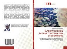 Bookcover of ELABORATION D'UN SYSTEME D'INFORMATION GEOGRAPHIQUE