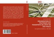 Bookcover of ORGANISATION ET POLITIQUES DES TRANSPORTS DE L'ÉTAT DE SÃO PAULO