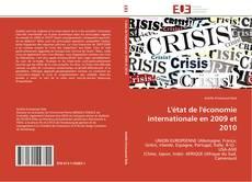 Bookcover of L'ETAT DE L'ECONOMIE INTERNATIONALE EN 2009 ET 2010