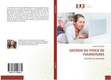 Bookcover of GESTION DU STOCK DE FOURNITURES