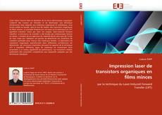 Bookcover of Impression laser de transistors organiques en films minces
