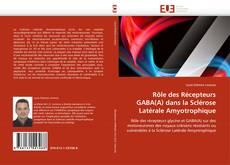 Обложка Rôle des Récepteurs GABA(A) dans la Sclérose Latérale Amyotrophique