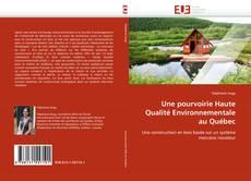 Bookcover of Une pourvoirie Haute Qualité Environnementale au Québec